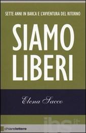 siamo liberi Elena Sacco