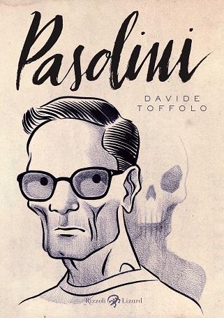 Pasolini - Davide Toffolo