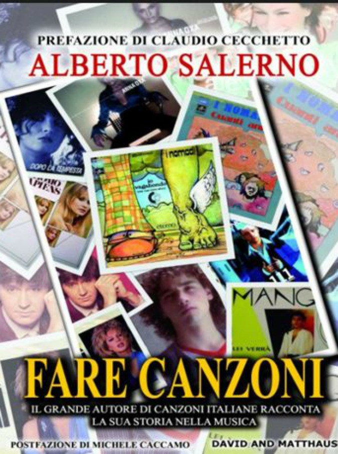 Come nascono le canzoni? Storie di vita e di musica nel nuovo libro di Alberto Salerno