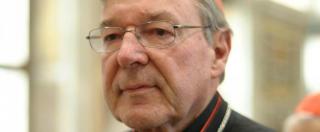 """Preti pedofili, cardinale Pell accusa predecessore: """"Sapeva, ma non ha agito"""""""