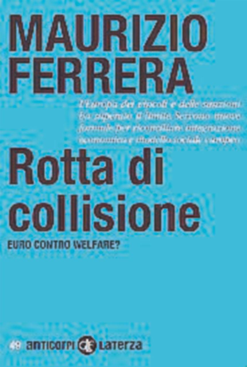 Austerità contro protezione sociale: le collisioni europee