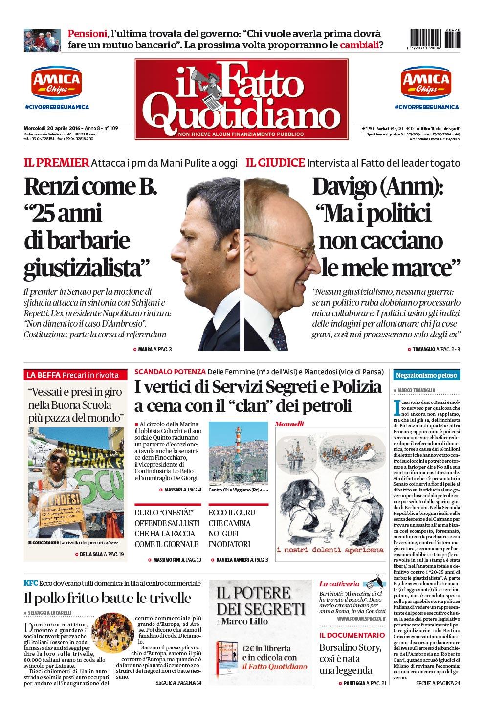 """Renzi come B.  """"25 anni  di barbarie giustizialista"""". Davigo (Anm):  """"Ma i politici non cacciano  le mele marce"""""""