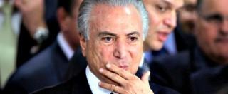 Brasile, Temer presenta nuovo governo: 7 ministri indagati in Lava-Jato. E' svolta a destra: fondi all'industria e privatizzazioni