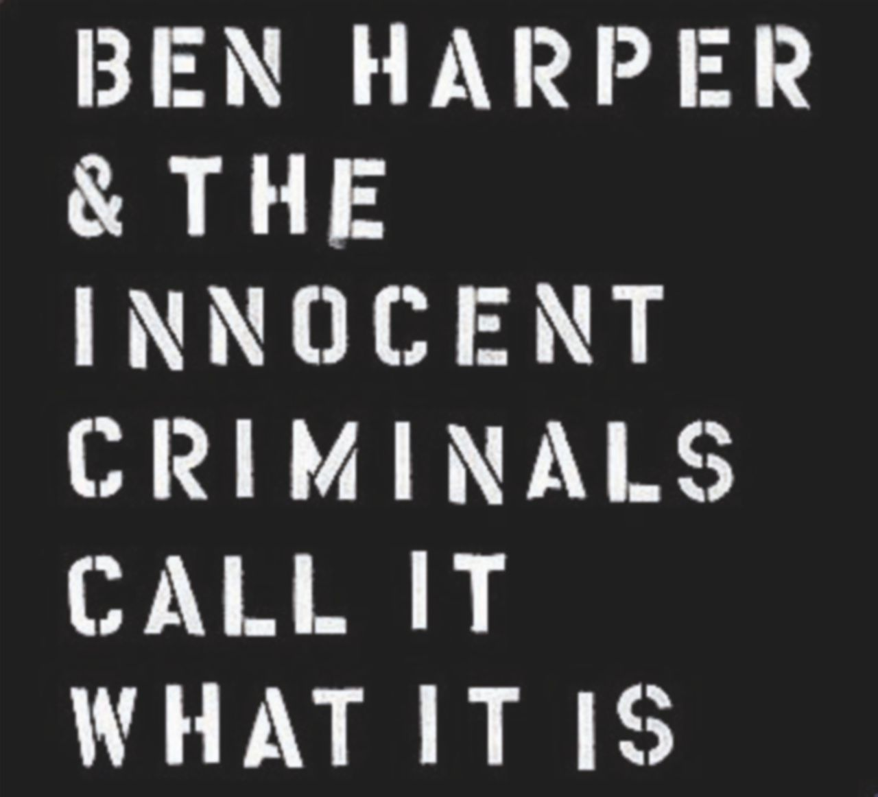 Il nuovo corso dei criminali innocenti di Ben Harper