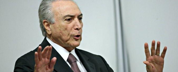 Brasile, anche il presidente ad interim Michel Temer rischia l'impeachment: la Corte Suprema ha accolto il ricorso