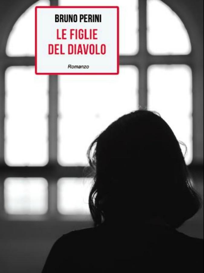 Figlie del diavolo, il giallo di Bruno Perini è un'audace trappola per il lettore: ritmo hitchockiano e detection sopraffina