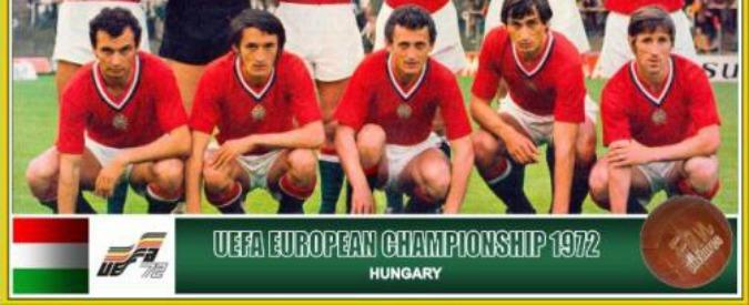 Europei 2016, la storia del Vecchio Continente attraverso il calcio – 1972, l'ultima Grande Ungheria