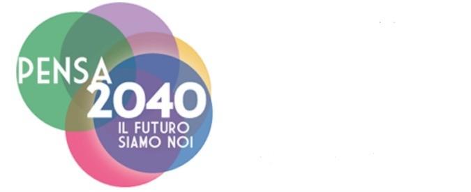 'Visione 2040': non siamo spettatori, scegliamoci la società che vorremmo