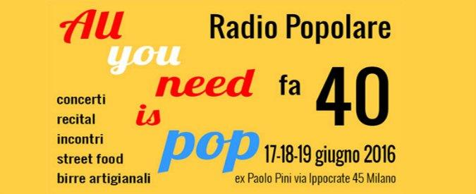 Radio Popolare, a Milano tre giorni di festa per i 40 anni dell'emittente