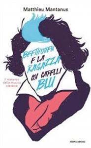 Beethoven e la ragazza dai capelli blu