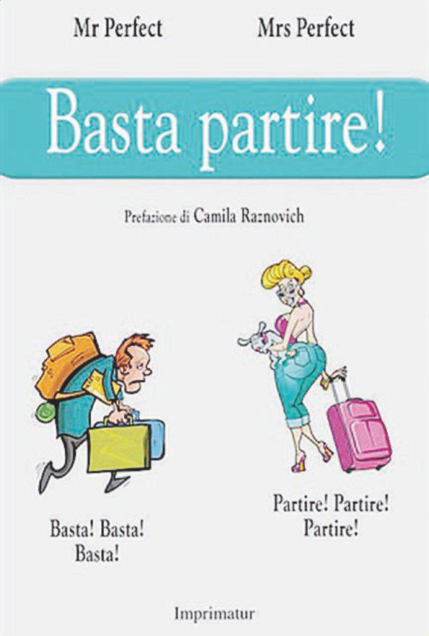 """Lei, lui e una valigia: si fa presto a dire """"partiamo"""""""