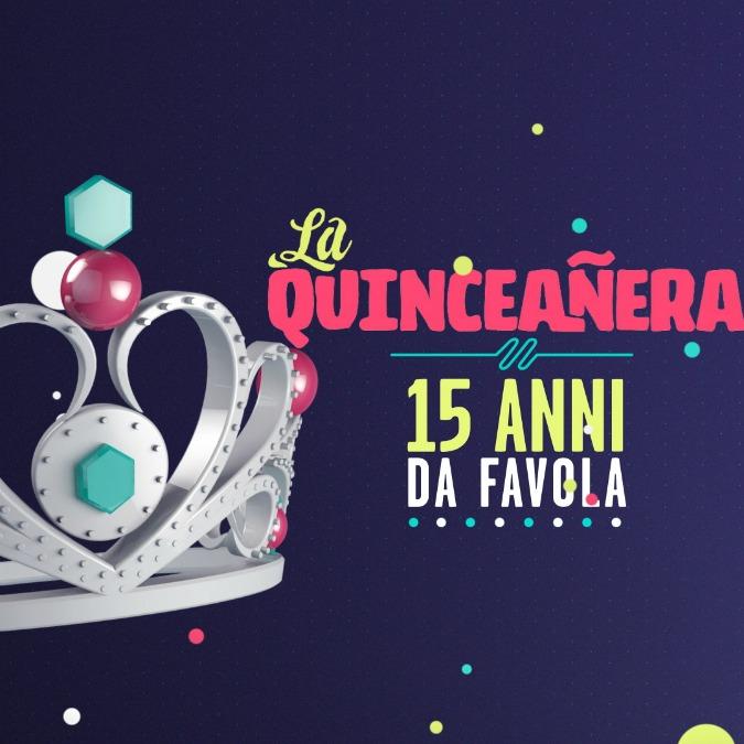 La Quinceanera La Fiaba Un Po Tamarra Ma Sincera Dei 15 Anni