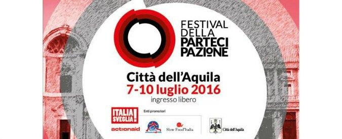 Festival della partecipazione, a L'Aquila quattro giorni per riprendersi lo spazio politico. Dal basso