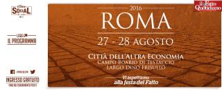 Roma 2016, partecipa alla festa del Fatto Quotidiano a Roma