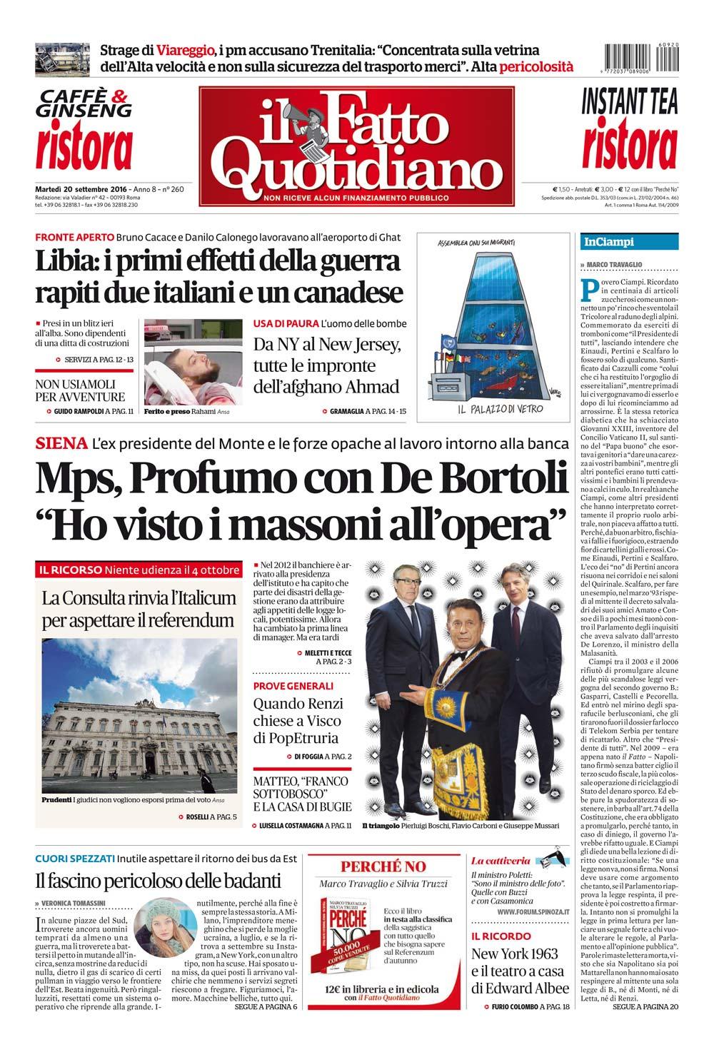 """Prima Pagina Il Fatto Quotidiano - Mps, Profumo con De Bortoli """"Ho visto i massoni all'opera"""""""