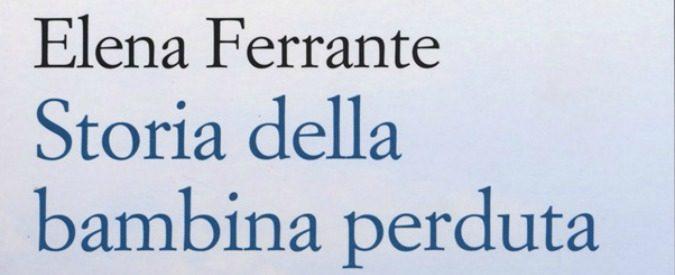 Elena Ferrante, perché non è un caso letterario