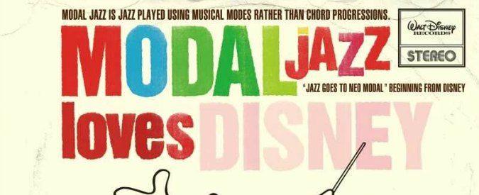 'Jazz loves Disney', un disco per il bimbo e l'adulto che c'è in noi