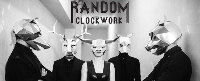 Random Clockwork: elettronica, rock e casualità
