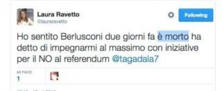 """""""Berlusconi è morto"""". Il tweet choc di Laura Ravetto, tradita dal correttore automatico"""