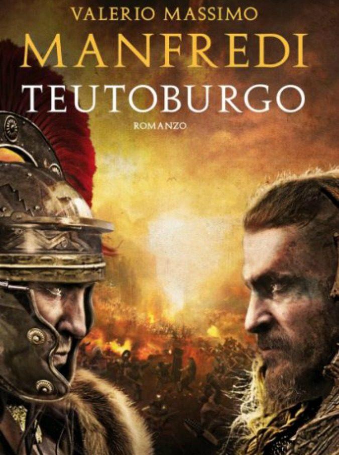 Teutoburgo, esce il nuovo lavoro di Valerio Massimo Manfredi: ecco perché il romanzo storico continua ad affascinarci