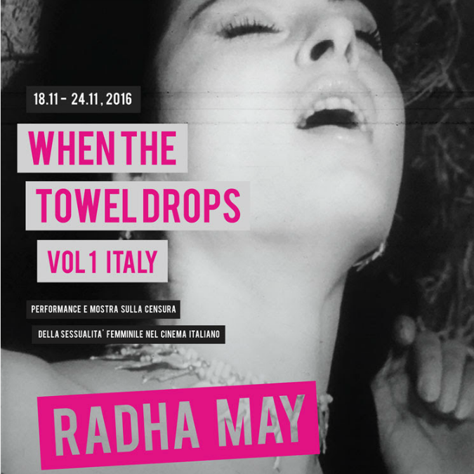 When The Towel Drops Vol1. Da Zabriskie Point a La Notte Brava, il collettivo Radha May fa rivivere le scene censurate del cinema