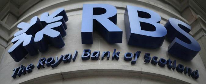 """Banche, l'inglese Rbs bocciata agli stress test. """"Serve un aumento di capitale da 2,4 miliardi di euro"""""""