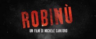 Robinù, il film al cinema il 6 e 7 dicembre. Santoro sarà in collegamento con le sale