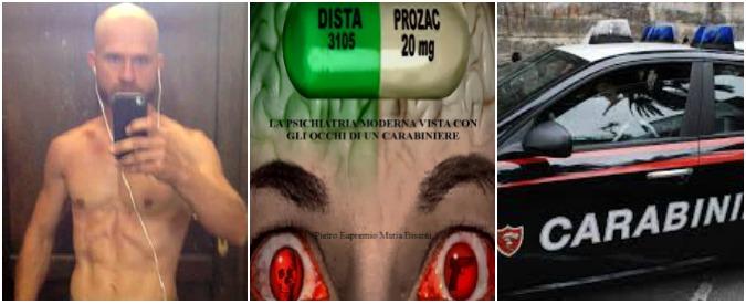 """Psicofarmaci, """"Suicidi di Stato in pillole"""". La bibbia igienista contro la psichiatria scritta da un carabiniere (in servizio)"""
