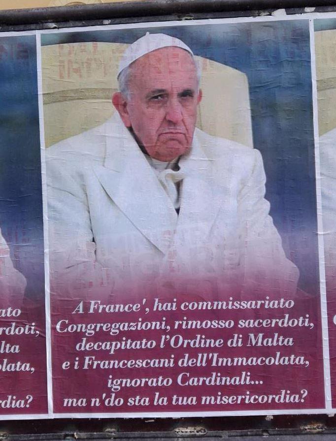Risultati immagini per Roma, manifesti anonimi contestano Papa Francesco