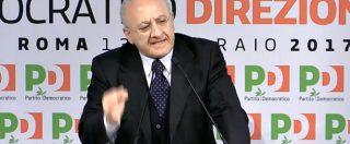 """Direzione Pd, De Luca sfotte Di Maio: """"Reduce dalla battaglia contro la storia e la grammatica"""""""