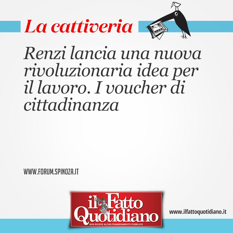 Renzi lancia una nuova rivoluzionaria idea per il lavoro. I voucher di cittadinanza