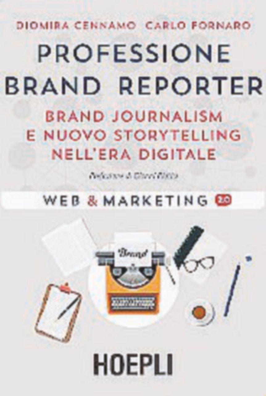 Così è cambiato il brand journalism: chiaro e riconoscibile