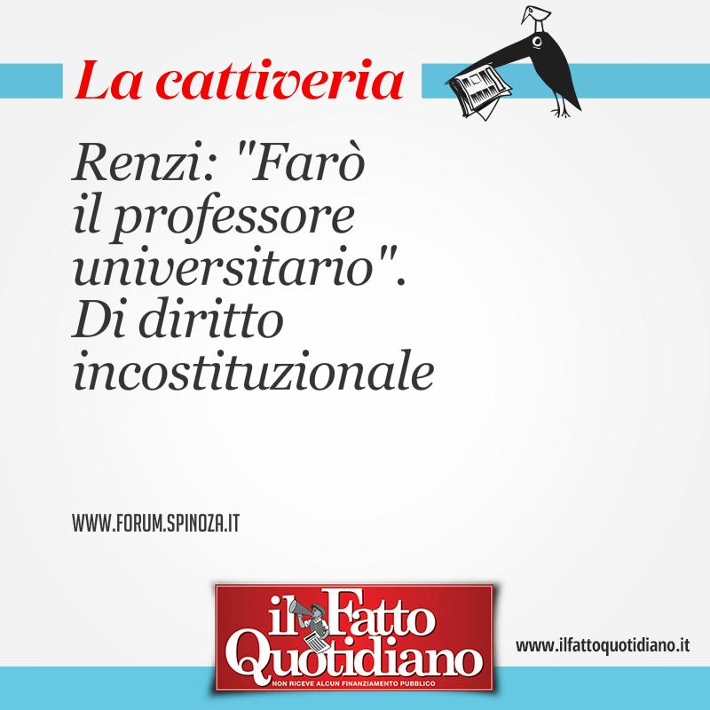 """Renzi: """"Farò il professore universitario"""". Di diritto incostituzionale"""
