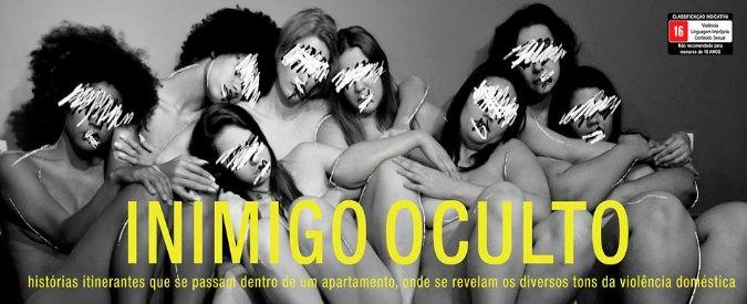 Violenza sulle donne in Brasile, a teatro la prevaricazione ha un nome: nemico occulto