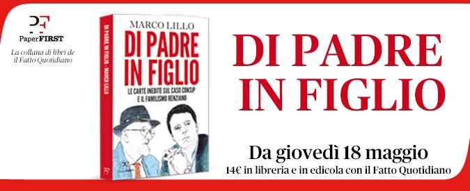 """Consip, l'amico sindaco di Rignano: """"Tiziano Renzi sapeva dell'indagine da ottobre e temeva le manette"""""""