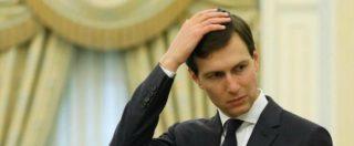 """Russiagate, l'Fbi indaga su Jared Kushner: """"Voleva un canale riservato con Mosca"""""""