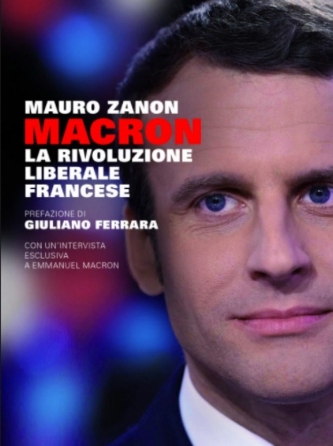 Emmanuel Macron, la sua ascesa irresistibile in un libro. Uber, Netflix, Rothschild, Europa e Liberismo