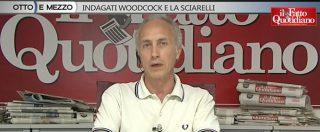 """Consip, Travaglio: """"Woodcock e Sciarelli indagati? Un grosso equivoco e un gigantesco granchio"""""""
