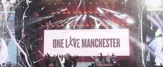 """One Love Manchester, 50mila al concerto di beneficenza in risposta al terrorismo. """"Grazie, avete sfidato la paura"""""""