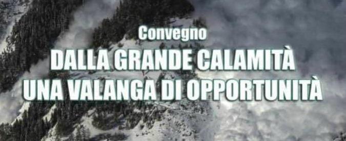 Teramo, convegno a 5 mesi da Rigopiano: 'Dalla grande calamità una valanga di opportunità'. Polemiche, rettore annulla