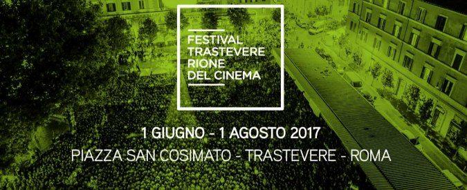 Roma, il cinema (gratis) riconquista la piazza con il Festival Trastevere per due mesi ad alta intensità