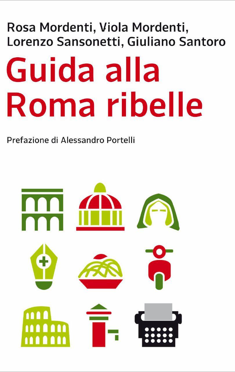 Il viaggio rivoluzionario nella Roma appassionata