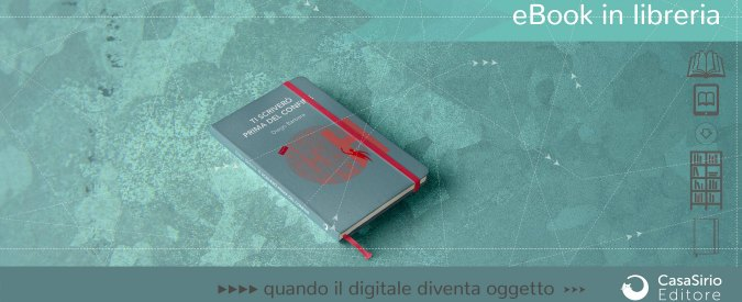 Un ebook in libreria, l'idea di CasaSirio mette d'accordo editori e librai
