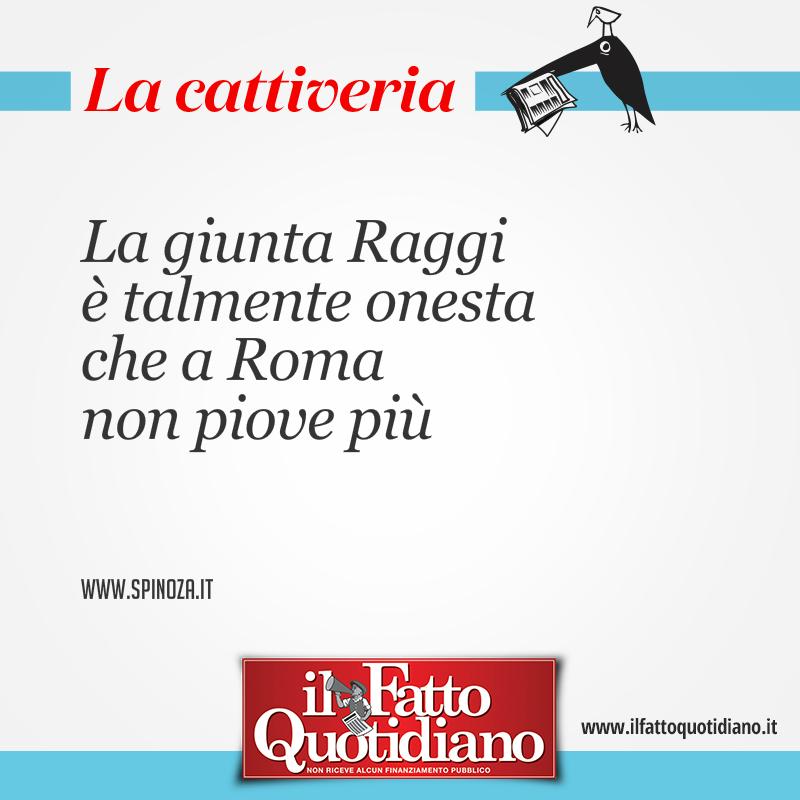 La giunta Raggi è talmente onesta che a Roma non piove più