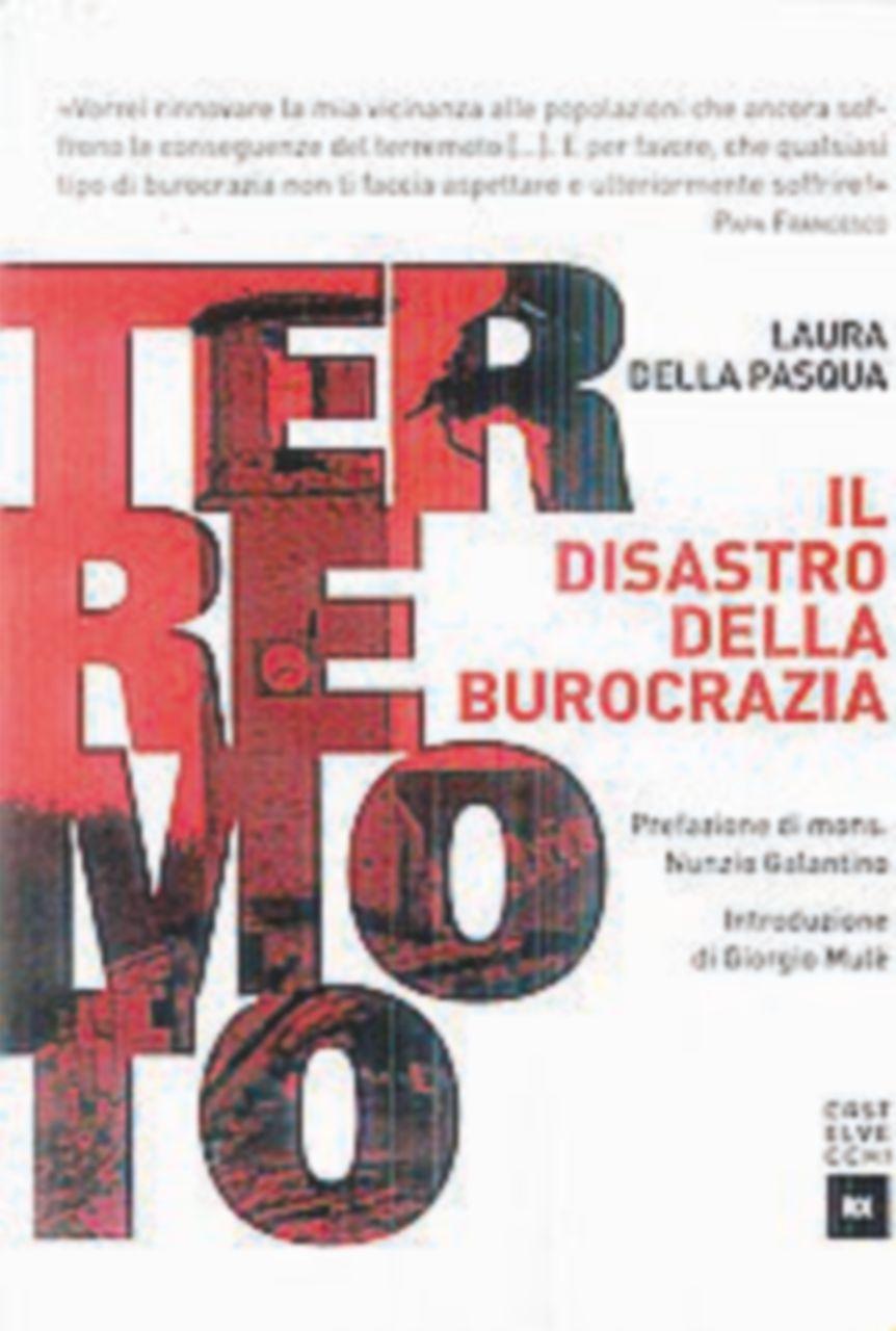 L'Italia post sisma sepolta (anche) dalle carte bollate