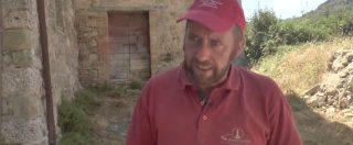 Sisma centro Italia, l'agricoltore ostaggio della burocrazia: 'Telefonate e carte inutili, ma nessun aiuto. Perdo il raccolto'