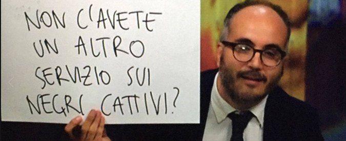 Christian Raimo e il suo 'Non c'avete un altro servizio sui negri cattivi?'. Come non amarlo?