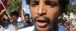 """Roma, rifugiati in piazza dopo lo sgombero: """"Nessuno parla dell'Eritrea, la Corea del Nord dell'Africa. Ecco perché scappiamo"""""""