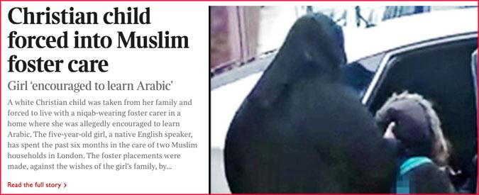 """""""Londra, bambina cristiana di 5 anni data in affidamento a 2 famiglie musulmane"""""""