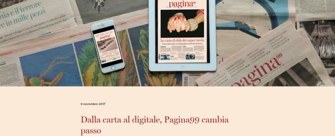 """Pagina99, il settimanale non sarà più in edicola. Resta la versione digitale. I giornalisti: """"Nessuna visibilità sul piano"""""""